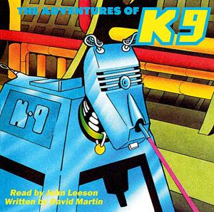 the Adventure of K9 - David Martin