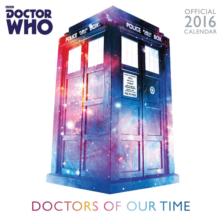 Doctor Who 2016 Doctors Of Our Time Calendar Merchandise Guide